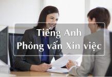 Phỏng vấn xin việc tiếng Anh